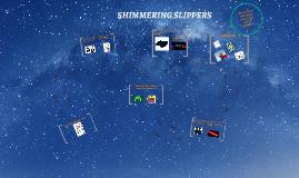 SHIMMERING SLIPPERS