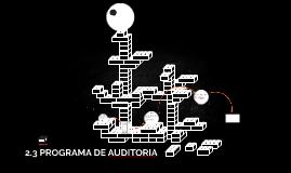 Copy of 2.3 PROGRAMA DE AUDITORIA