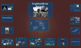 Copy of Le génocide au Rwanda