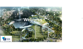 WELLNESS CENTER PROJECT