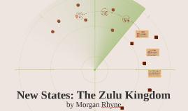 New States: The Zulu Kingdom