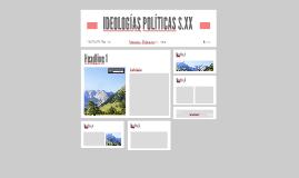 IDEOLOGÍAS POLÍTICAS S.XX