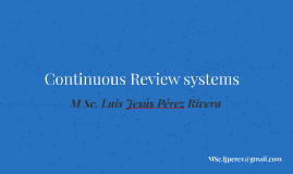 Copy of Continuous Review Systems