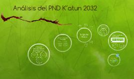 Análisis del PND K´atun 2032