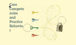 Core Competencies and Practice Behavior