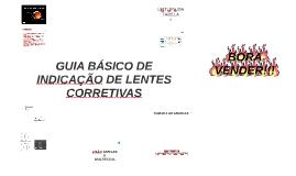 GUIA BÁSICO DE INDICAÇÃO DE LENTES CORRETIVAS