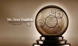 Copy of Ms. Tees' English