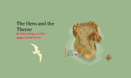 Copy of The Hero and the Theme