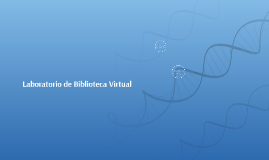 Copy of Laboratorio de Biblioteca Virtual