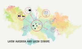 latin america and latin europe