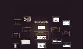 Bacano Café