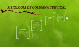 FISIOLOGIA DE COLUMNA CERVICAL