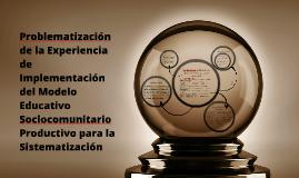 Copy of Problematización de la Experiencia  de Implementación del Mo