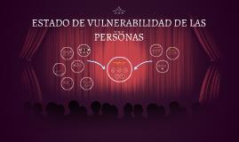 ESTADO DE VULNERABILIDAD DE LAS PERSONAS