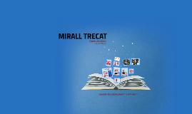 MIRALL TRECAT