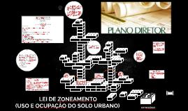 Copy of LEI DE ZONEAMENTO (USO E OCUPAÇÃO DO SOLO URBANO)