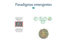 Nuevos paradigmas emergentes
