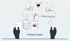 Pitching: Visuals