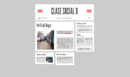 CLASE SOCIAL D