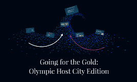 Going for the Gold: Olympic Host City Edition