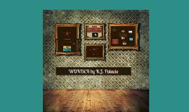 Copy of WONDER by R.J. Palacio