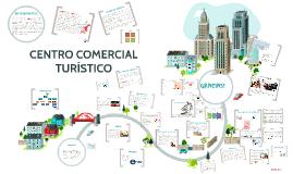 Copy of CENTRO COMERCIAL TURÍSTICO