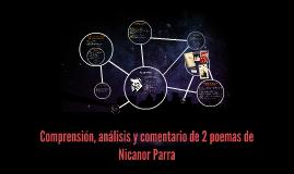 Copy of Comprensión, análisis y comentario de 2 poemas de Nicanor Pa