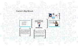 Carter's Big Break