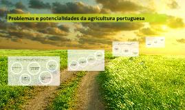 Problemas e potencialidades da agricultura portuguesa