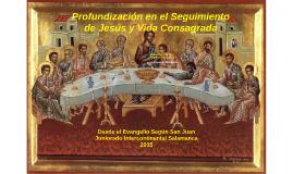 Profundizaciónen elSeguimiento de Jesús y Vida Consagrada