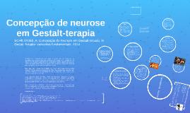 Concepção de neurose em Gestalt-terapia