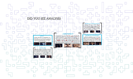 DID YOU SEE ANALYSIS