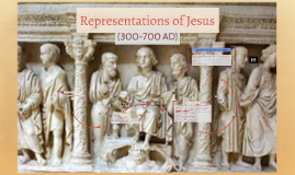 12G Representations of Jesus ( 300-700AD) (Art)