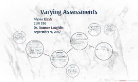 Varying Assessments
