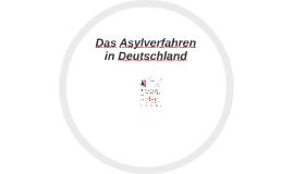 Copy of Das Asylverfahren in Deutschland