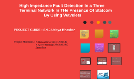 High Impedance Fault Detection In a
