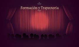 Formación y Trayectória