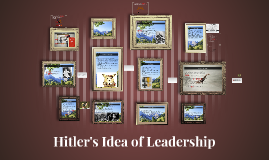 Hitler's Idea of Leadership