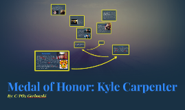 Copy of Medal of Honor: Kyle Carpenter