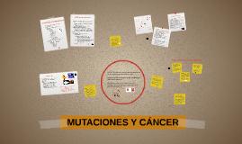 MUTACIONES Y CÁNCER