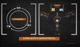 Conflicto Y Convivencia