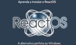 Aprenda a instalar o ReactOS
