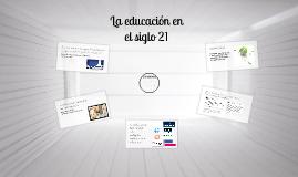 La educación en el Siglo 21