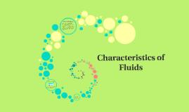 Characteristics of Fluids