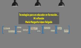 Tecnologías para un educador en formación