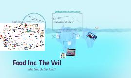 Copy of Food Inc. The Veil