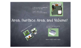 Area, Surface Area, and Volume