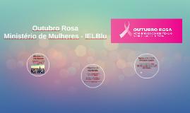 Outubro Rosa - Ministério de Mulheres - IELBlu