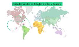 Copy of Ciudades Verdes en Estados Unidos y Canada