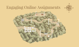 Engaging Online Assignments
